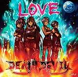 DEATH DEVIL「ラヴ」