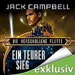 Ein teurer Sieg (Die verschollene Flotte 6) | Jack Campbell