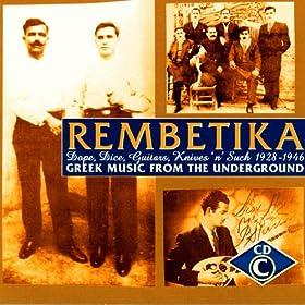 Rembetika: The Ottoman Legacy 1925-1937, CD C