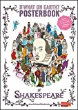 The What on Earth? Posterbook of Shakespeare