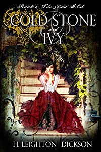 Cold Stone & Ivy: The Ghost Club by H. Leighton Dickson ebook deal