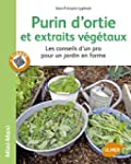 Purin d'ortie et extraits v�g�taux :...