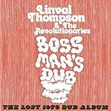 Boss Mans Dub: The Lost 1979 Dub Album