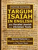 Tsiyon Edition Targum Isaiah In English with Parallel Jewish and Christian Texts