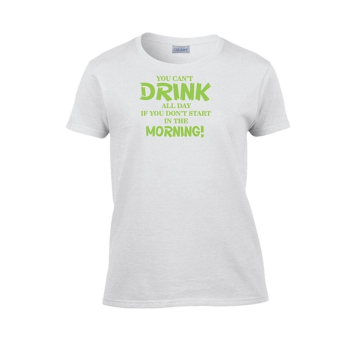 Womens You Can't Drink All Day if you Don't Start in the Morning T-Shirt day s reflected in you crossfire book 2
