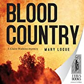 Blood Country: Claire Watkins #1 | Mary Logue