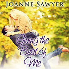 Christian Romance: Giving the Best of Me Audiobook by Joanne Sawyer Narrated by Jonathan Smith