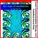 Un viaje al maelström [A Descent into the Maelström] Audiobook by Edgar Allan Poe Narrated by Gonzalo Madurga