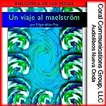 Un viaje al maelström [A Descent into the Maelström] | Edgar Allan Poe