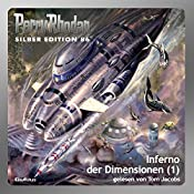 Inferno der Dimensionen - Teil 1 (Perry Rhodan Silber Edition 86) | Kurt Mahr, William Voltz, Harvey Patton
