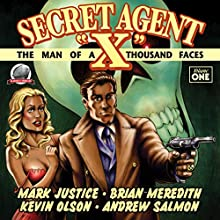 Secret Agent 'X', Volume 1 Audiobook by Andrew Salmon, Mark Justice, Brian Meredith, Kevin Olson Narrated by Scott Carrico