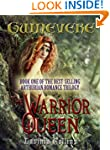 THE WARRIOR QUEEN (The Guinevere Tril...
