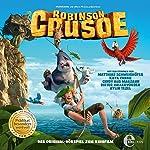 Robinson Crusoe: Das Original-Hörspiel zum Kinofilm | Thomas Karallus