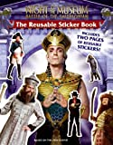 The Reusable Sticker Book [With 2 Pages of Reusable Stickers] (Night at the Museum: Battle of the Smithsonian)