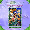 Disney Fairies Collection #3: Rani in the Mermaid Lagoon, Fira and the Full Moon (       UNABRIDGED) by Lisa Papademetriou, Gail Herman Narrated by Debra Wiseman, Quincy Tyler