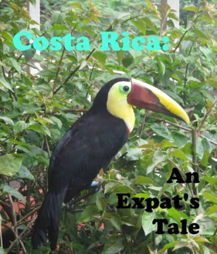 Costa Rica: An Expat's Tale