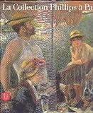 echange, troc Jean-Louis Prat, Eliza-E Rathbone - La Collection Phillips à Paris