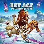 Kollision voraus!: Das Original-Hörspiel zum Kinofilm (Ice Age 5) | Thomas Karallus