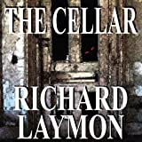 The Cellar: The Beast House Chronicles, Book 1