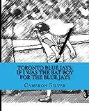 Toronto Blue Jays: If I was the Bat Boy for the Blue Jays