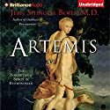 Artemis: The Indomitable Spirit in Everywoman (       UNABRIDGED) by Jean Shinoda Bolen Narrated by Jean Shinoda Bolen