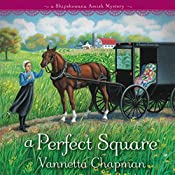 A Perfect Square: A Shipshewana Amish Mystery, Book 2 | Vannetta Chapman