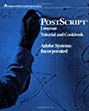 PostScript Language Tutorial and Cookbook (0201101793) by Adobe Systems Inc.