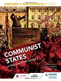 img - for History+ for Edexcel A Level: Communist states in the twentieth century by Robin Bunce (2015-06-26) book / textbook / text book