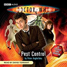 Doctor Who: Pest Control (Unabridged): Pest Control (       UNABRIDGED) by Peter Anghelides Narrated by David Tennant