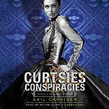 Curtsies & Conspiracies (Finishing School series, Book 2)