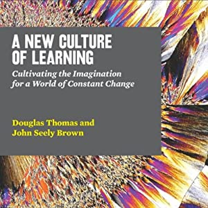 A New Culture of Learning Audiobook