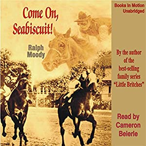 Come on, Seabiscuit! Audiobook