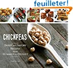 Chickpeas: Sweet and Savory Recipes f...