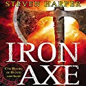 Iron Axe: The Books of Blood and Iron, Book 1 Audiobook by Steven Harper Narrated by P. J. Ochlan