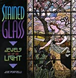 img - for Stained Glass: Jewels of Light by Joe Porcelli (1999-02-04) book / textbook / text book