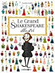 Le Grand Shakespeare illustr�