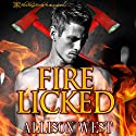 Fire Licked Audiobook by Allison West Narrated by Marie Smith