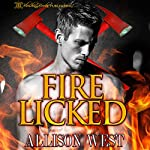 Fire Licked | Allison West