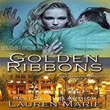 Golden Ribbons: Miss Demeanor Series Book 4 (       UNABRIDGED) by Lauren Marie Narrated by Don Colasurd Jr.