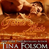 Gabriel's Mate: Scanguards Vampires, Book 3 | [Tina Folsom]