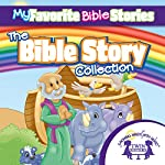 My Favorite Bible Stories: The Ultimate Bible Stories Collection | Kim Mitzo Thompson,Karen Mitzo Hilderbrand, Twin Sisters