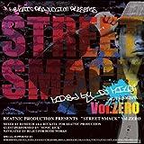 DJ 道 a.k.a ROCKSTA / STREET SMACK vol.Zero