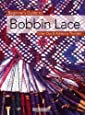 Beginner's Guide to Bobbin Lace (Beginner's Guides (Search Press))