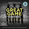 The Great Game of Business, Expanded and Updated: The Only Sensible Way to Run a Company (       UNABRIDGED) by Jack Stack, Bo Burlingham Narrated by Jack Stack, Stephen Baker