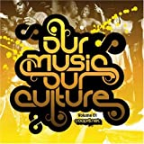 Our Music Our Culture vol.1 [Muthas Of Invention MOI 003CD] 2008