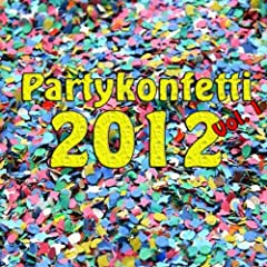 Partykonfetti 2012 Vol. 1 Songtitel: Schluss, aus und vorbei Songposition: 8 Anzahl Titel auf Album: 20 veröffentlicht am: 27.08.2012