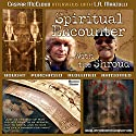 Spiritual Encounter With the Shroud: Caspar McCloud Interviews with L.A. Marzulli Hörbuch von Caspar McCloud Gesprochen von: Caspar McCloud