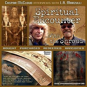Spiritual Encounter With the Shroud Audiobook