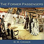 The Former Passengers | B. M. Croker