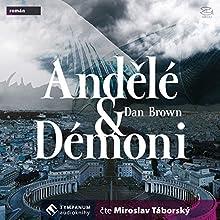 Andělé a démoni (       ABRIDGED) by Dan Brown Narrated by Miroslav Táborský